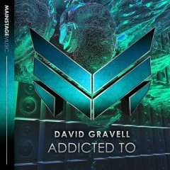 Addicted To (Single) - David Gravell