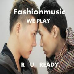 We Play - Fashionmusic