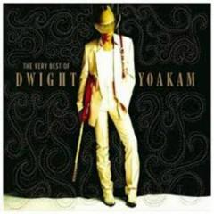 The Very Best Of Dwight Yoakam (CD2) - Dwight Yoakam