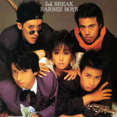 3rd BREAK - BARBEE BOYS