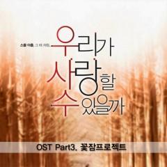 Could We Love OST Part 3  - Ggotjam Project