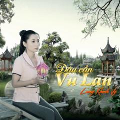 Đâu Cần Vu Lan - Lương Khánh Vy