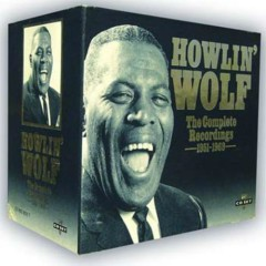 The Complete Recordings Box (CD12) - Howlin' Wolf