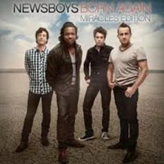Born Again (Miracles Edition) (CD2) - Newsboys