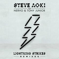 Lightning Strikes (Remixes) - Steve Aoki,Nervo,Tony Junior
