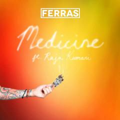 Medicine (Single) - Ferras, Raja Kumari