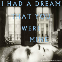 I Had A Dream That You Were Mine - Hamilton Leithauser, Rostam Batmanglij