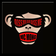 Miss Me Or Diss Me (Vol.6) - MC Mong