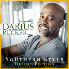 Southern Style (Deluxe) - Darius Rucker