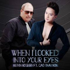 When I Looked into Your Eyes (Single)