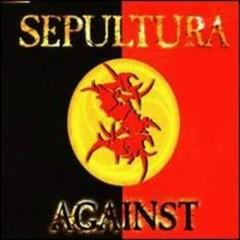 Against (Singles) - Sepultura