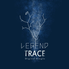 Trace (Single) - Legend