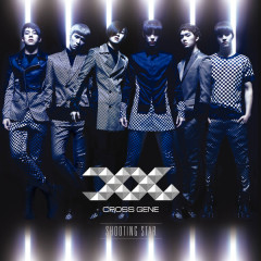 Shooting Star(Asia Limited Edition) - CROSS GENE