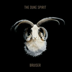 Bruiser - The Duke Spirit