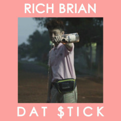 Dat $tick (Single) - Rich Chigga