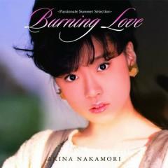 Burning Love - Jyonetsu no Natsu Best - - Akina Nakamori