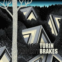 Lost Property - Turin Brakes