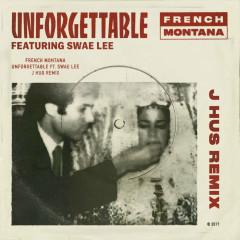 Unforgettable (J Hus Remix) (Single)