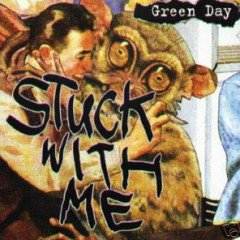 Stuck With Me - CDS - Green Day
