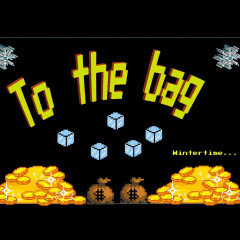 To The Bag (Single)