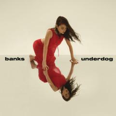 Underdog (Single) - Banks