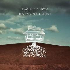 Harmony House - Dave Dobbyn