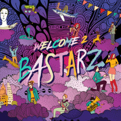 WELCOME 2 BASTARZ (Single)