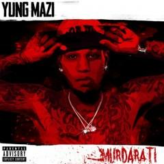 Murdarati - Yung Mazi