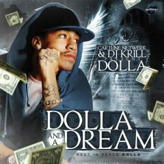 Dolla And A Dream