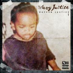 Wavy Justice - Rayven Justice