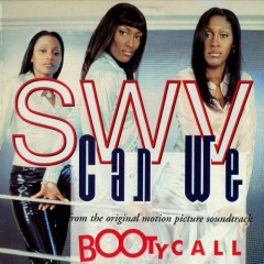 Can We (Single) - SWV