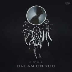 Owol 1st Single 'Dream On You'