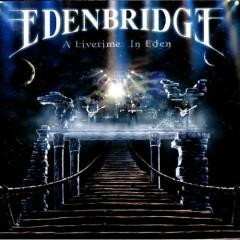 A Livetime in Eden - Edenbridge