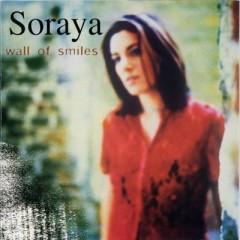 Wall Of Smiles - Soraya