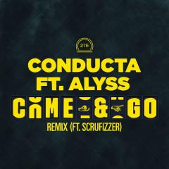 Come & Go (Remix) - Conducta