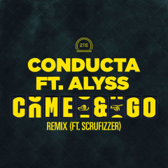Come & Go (Remix)