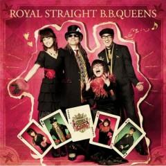 Royal Straight (CD1) - B.B.QUEENS