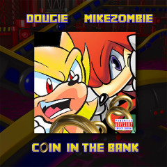 Coin In The Bank (Single) - Mike Zombie, Dougie F