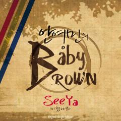 Baby Brown - SeeYa