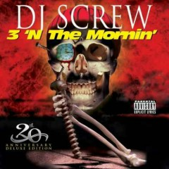 3 'N The Mornin' (20th Anniversary Deluxe Edition)