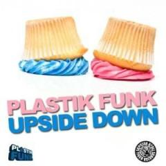 Upside Down In It Together - Plastik Funk