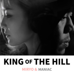King Of The Hill (Single) - Miryo, Maniac, Choi Jun Young