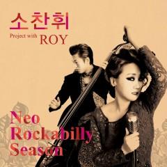 소찬휘 Project With ROY - So Chan Whee,Roy