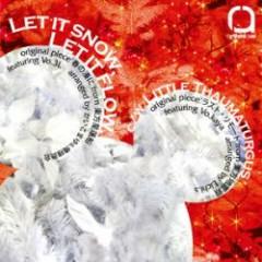 Let it snow, Let it flow. (ep)  - rythmique