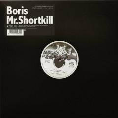 Mr.Shortkill  - Boris