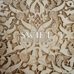 Swift - Bill Laurance