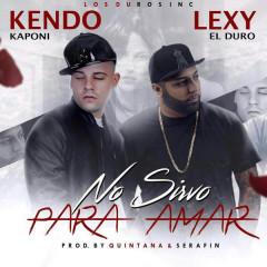 No Sirvo Para Amar (Single)