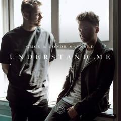 Understand Me (Single) - CMC$, Conor Maynard