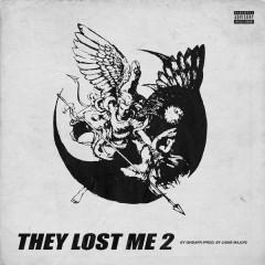 They Lost Me 2 - IshDARR