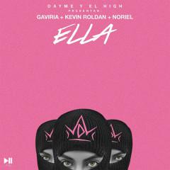 Ella (Single) - Dayme Y El High, Gaviria, Kevin Roldan, Noriel